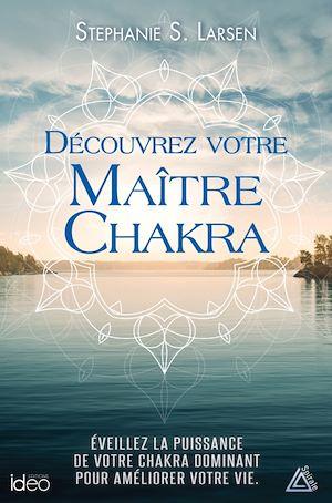 Téléchargez le livre :  Découvrez votre maitre chakra