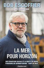 Download this eBook La mer pour horizon