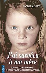 Download this eBook J'ai survécu à ma mère