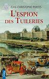 Télécharger le livre :  L'espion des Tuileries (T.4)