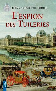 Téléchargez le livre :  L'espion des Tuileries (T.4)