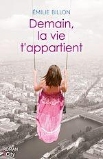 Download this eBook Demain, la vie t'appartient