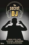 Télécharger le livre :  The secret DJ