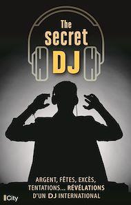 Téléchargez le livre :  The secret DJ