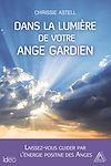 Télécharger le livre :  Dans la lumière de votre ange gardien