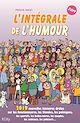 Télécharger le livre : L'intégrale de l'humour 2019