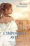 Télécharger le livre :  L'impossible aveu