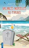 Télécharger le livre :  Vacances mortelles au paradis