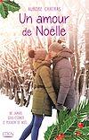 Télécharger le livre :  Un amour de Noëlle