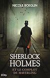 Télécharger le livre :  Sherlock Holmes et le complot de Mayerling