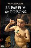 Télécharger le livre :  Le parfum des poisons