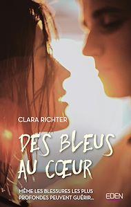 Téléchargez le livre :  Des bleus au coeur