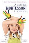 Télécharger le livre :  La méthode Montessori à la maison