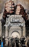 Télécharger le livre :  Le complot des philosophes