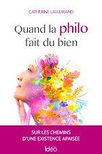 Download this eBook Quand la philo fait du bien