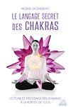 Télécharger le livre :  Le langage secret des chakras