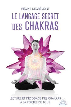 Téléchargez le livre :  Le langage secret des chakras