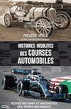 Télécharger le livre :  Histoires insolites des courses automobiles