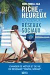 Télécharger le livre :  Riche et heureux grâce aux réseaux sociaux