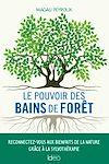 Télécharger le livre :  Le pouvoir des bains de forêt