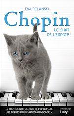 Download this eBook Chopin, le chat de l'espoir