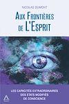 Télécharger le livre :  Aux Frontières de L'Esprit