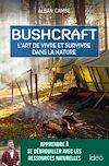 Télécharger le livre :  Bushcraft, suivez le guide