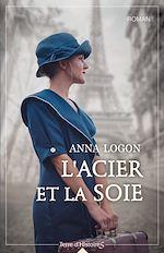 Download this eBook L'acier et la soie