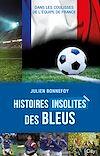 Télécharger le livre :  Histoires insolites des Bleus
