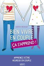 Download this eBook Bien vivre en couple, ça s'apprend