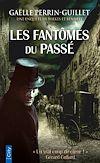 Les fantômes du passé | Perrin-Guillet, Gaëlle. Auteur