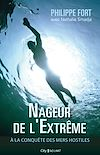 Nageur de l'extrême | Fort, Philippe