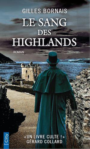 Le sang des Highlands | Bornais, Gilles. Auteur