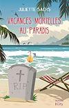 Vacances mortelles au paradis   Sachs, Juliette. Auteur