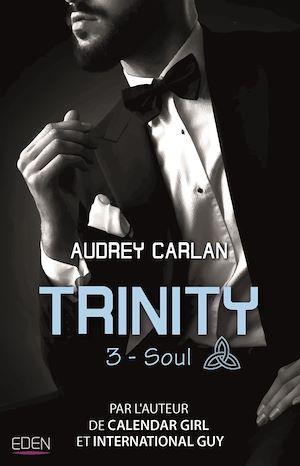 Trinity. Volume 3, Soul