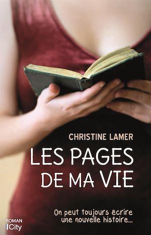 Les pages de ma vie | Lamer, Christine. Auteur