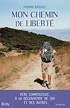 Mon chemin de liberté | Basset, Pierre