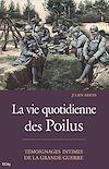 La vie quotidienne des Poilus   Arbois, Julien