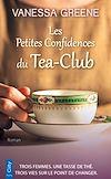 Les Petites Confidences du Tea-Club