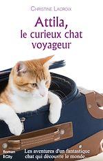 Attila, le curieux chat voyageur |