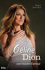 Céline Dion, une histoire d'amour |