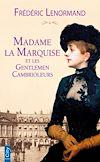 Madame la marquise et les gentlemen cambrioleurs | Lenormand, Frédéric