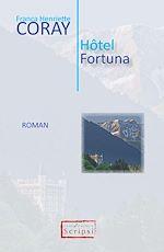 Téléchargez le livre :  Hôtel Fortuna
