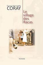 Téléchargez le livre :  Le village des Racas