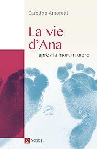 Téléchargez le livre :  La vie d'Ana