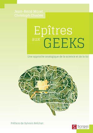 Téléchargez le livre :  Epîtres aux geeks