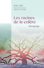 Téléchargez le livre :  Les racines de la colère