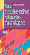 Télécharger le livre :  Ma recherche charismatique