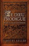Télécharger le livre :  Le Dieu prodigue