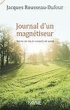 Télécharger le livre :  Journal d'un magnétiseur - Récits de vie et conseils de santé